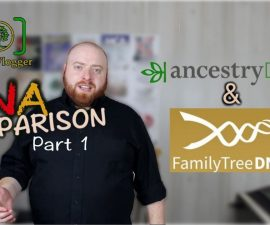 2019 DNA Test Comparison Part 1 - Ancestry DNA and Family Tree DNA (Quick Genealogy Tip #22)