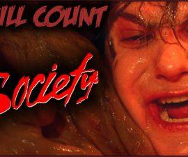 Society (1989) KILL COUNT