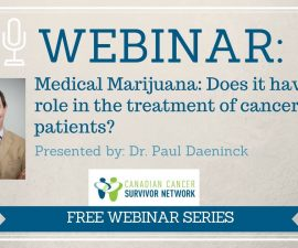 WEBINAR: Medical Marijuana - Does it Have a Role in the Treatment of Cancer Patients?